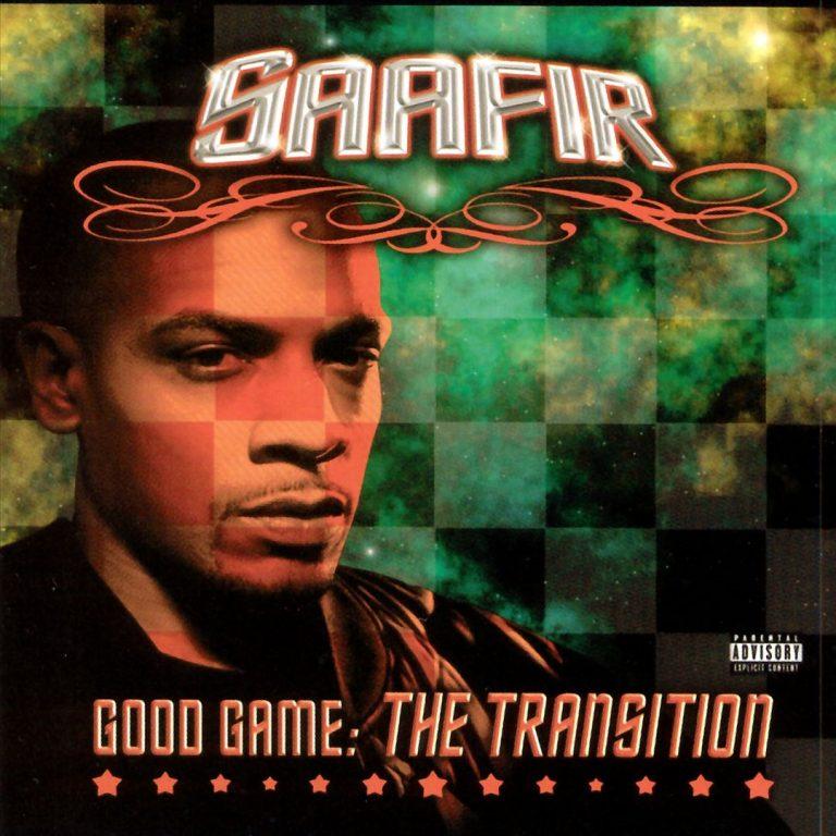 Saafir – Good Game: The Transition