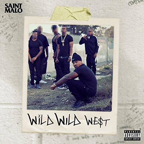 Saint Malo – Wild Wild West