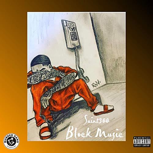 Saint300 - Block Music
