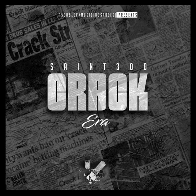 Saint300 – Crack Era