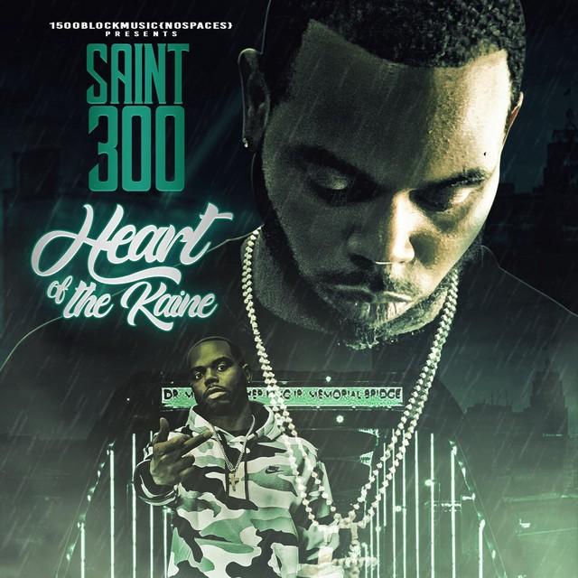 Saint300 – Heart Of The Kaine