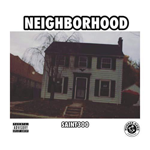 Saint300 – Neighborhood