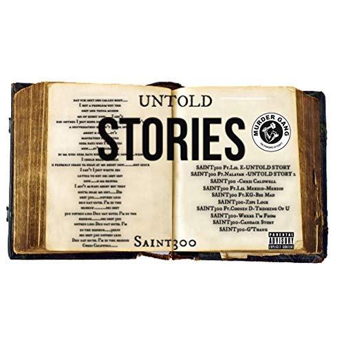 Saint300 – Untold Stories