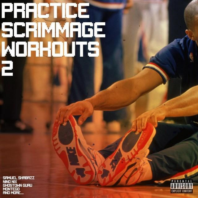 Samuel Shabazz, NinoNix, Montego & Ghostown Guru – Practice Scrimmage Workouts 2