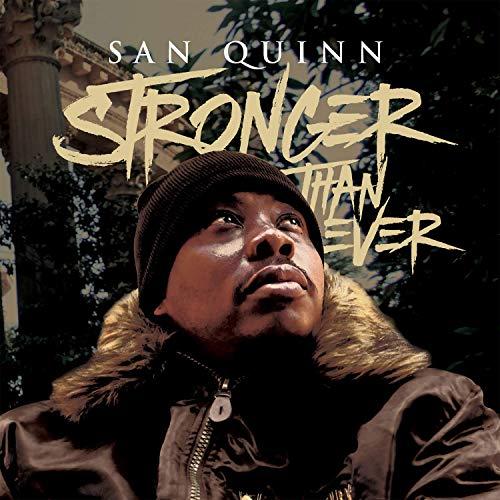 San Quinn – Stronger Than Ever