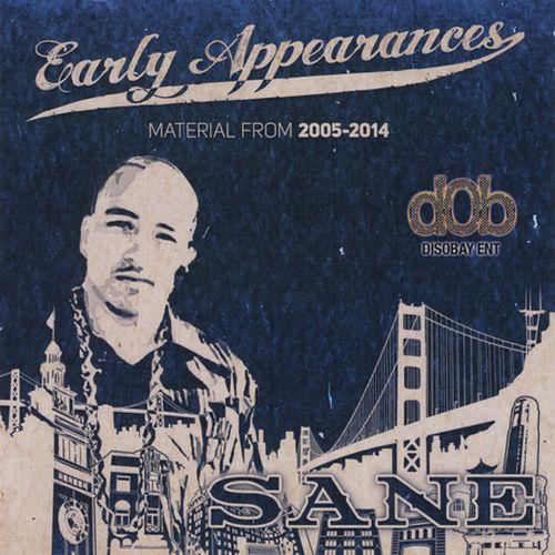 Sane - Early Appearances
