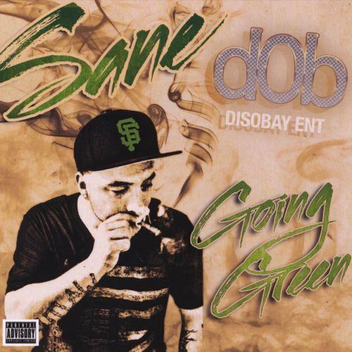 Sane - Going Green