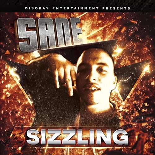 Sane – Sizzling