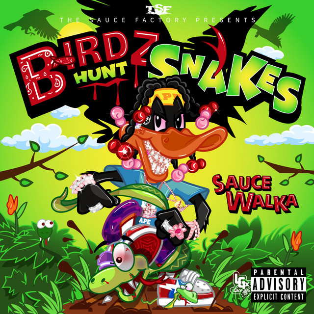 Sauce Walka – Birdz Hunt Snakes