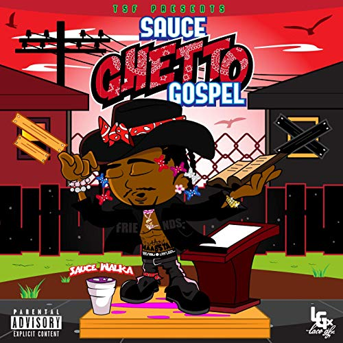 Sauce Walka – Sauce Ghetto Gospel