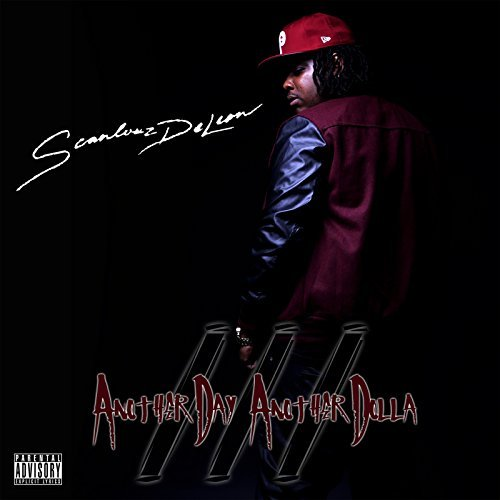 Scanlouz Deleon – Another Day Another Dolla 3