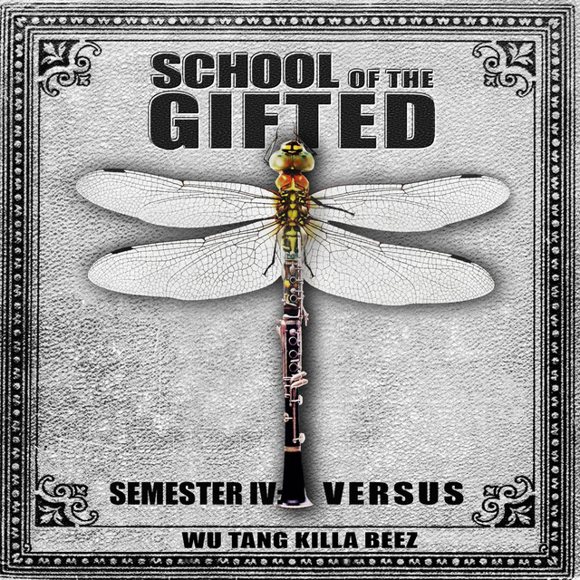 School Of The Gifted & Wu Tang Killa Beez – Semester IV : Versus