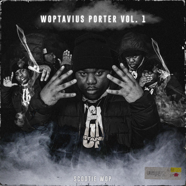 Scootie Wop – Woptavius Porter: Vol 1