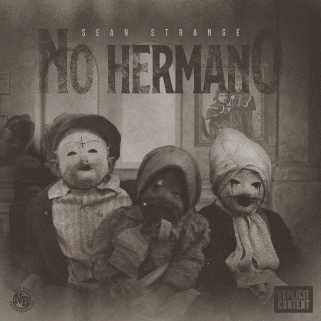 Sean Strange – No Hermano