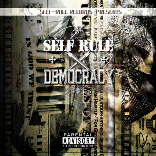 Self-Rule Records – Self-Rule Democracy (Self-Rule Records Presents)