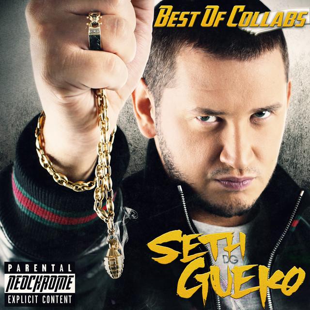 Seth Gueko – Best Of Collabs