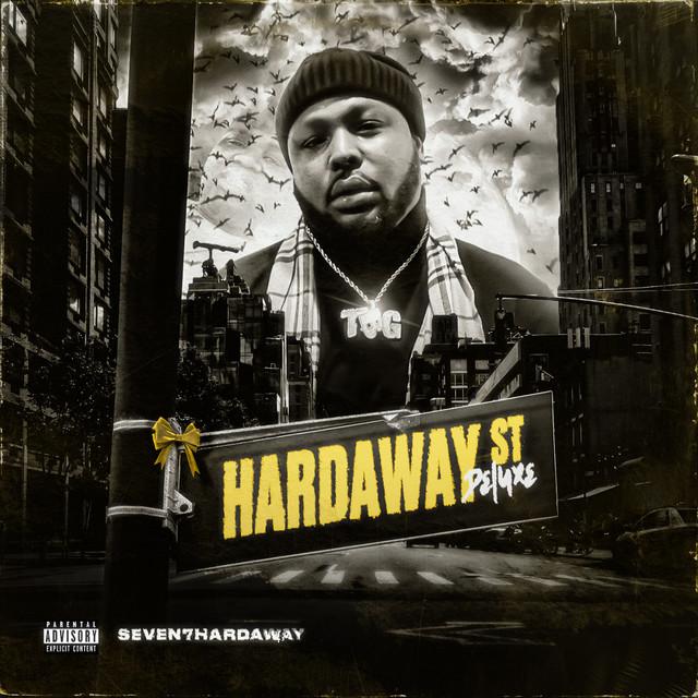Seven7Hardaway – Hardaway Street (Deluxe)