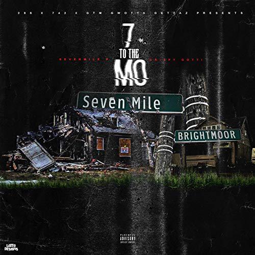SevenMile P & Crispy Gotti – 7 To The Mo