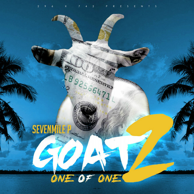 SevenMile P – G.O.A.T 2 (One Of One)
