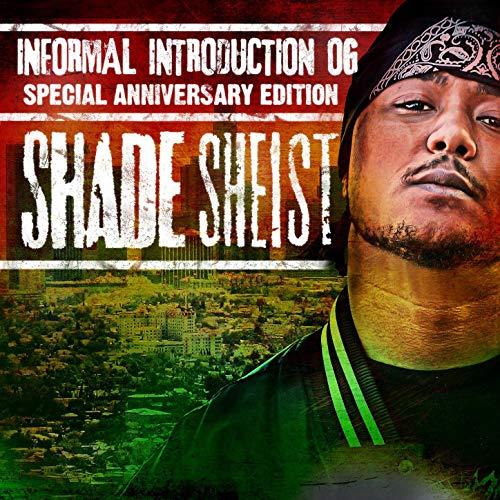 Shade Sheist – Informal Introduction OG