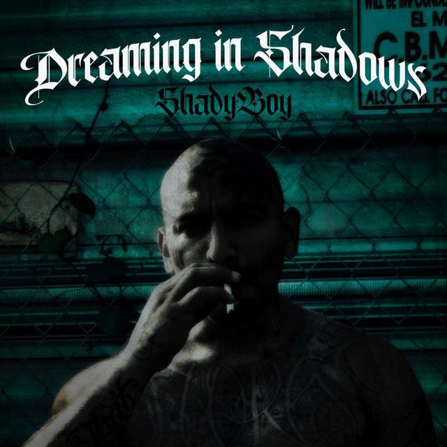 Shady Boy – Dreaming In Shadows