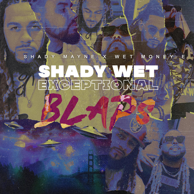 Shady Mayne & Wet Money E - Exceptional Blaps