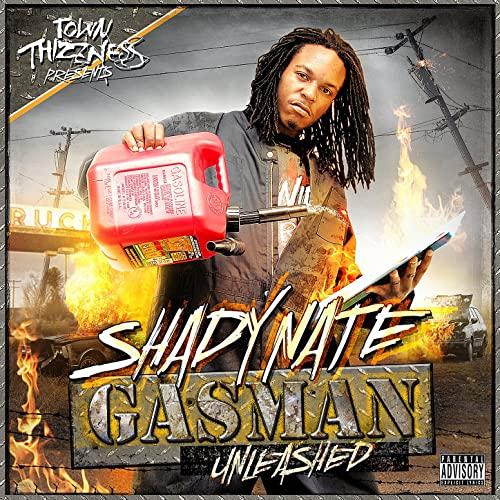 Shady Nate - Gasman Unleashed