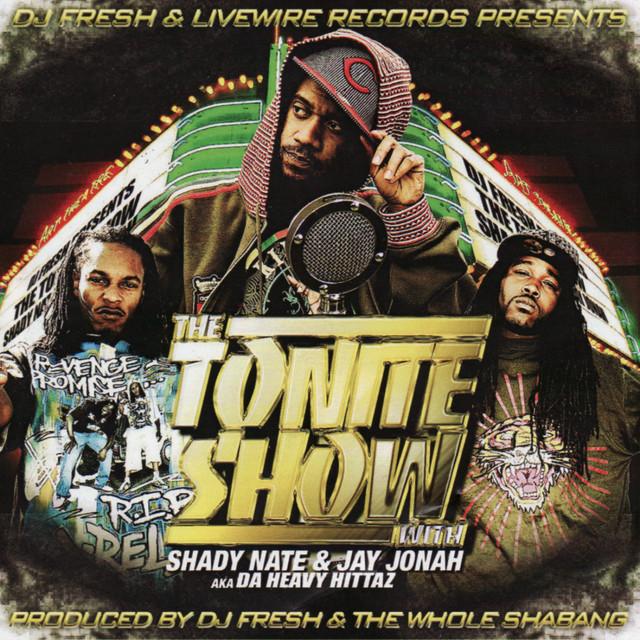 Shady Nate & Jay Jonah - The Tonite Show With Shady Nate & Jay Jonah
