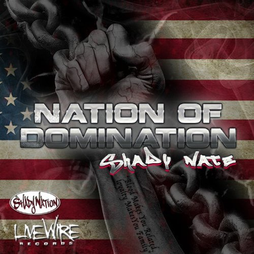 Shady Nate – Nation Of Domination