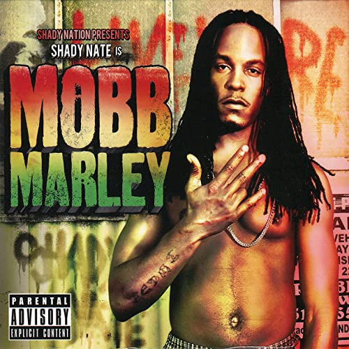 Shady Nate - Shady Nate Is Mobb Marley