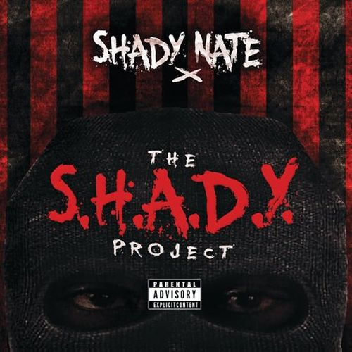 Shady Nate - The S.H.A.D.Y. Project