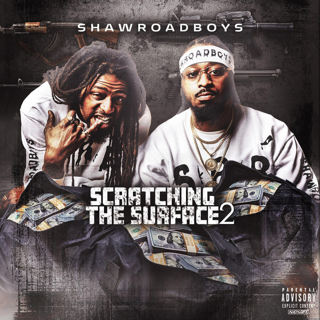 ShawRoadBoys – Scratching The Surface 2