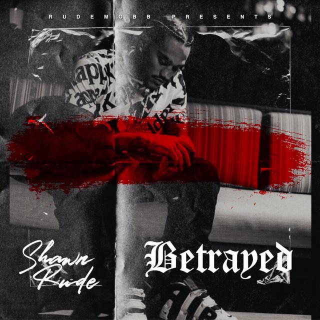 Shawn Rude – Betrayed