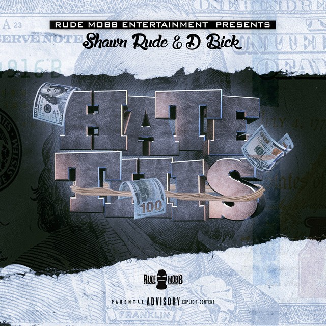 Shawn Rude & D Bick – Hate This – EP