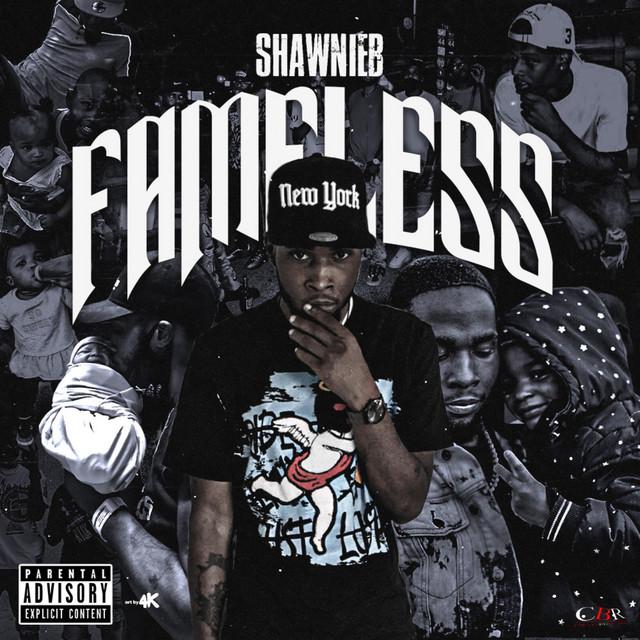 ShawnieB – Fameless