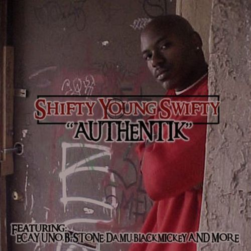 Shifty Young Swifty – Authentik