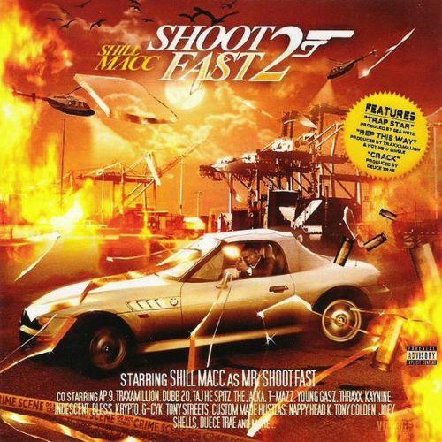 Shill Macc - Shoot Fast Vol. 2