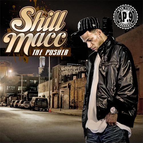 Shill Macc - The Pusher