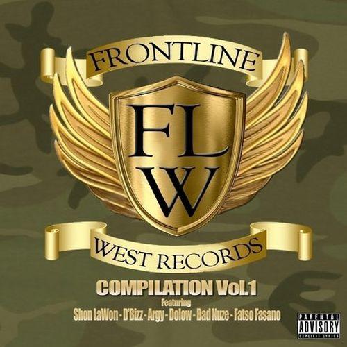 Shon Lawon, D-Bizz, Argy, Dolow, Bad Nuze & Fatso Fasano – Frontline West Compilation, Vol. 1