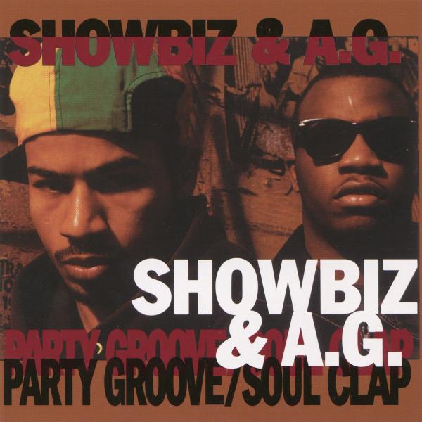 Showbiz & A.G. – Party Groove / Soul Clap
