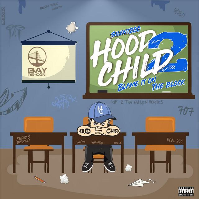 Silent200 – Hood Child 2 (Blame It On The Block)