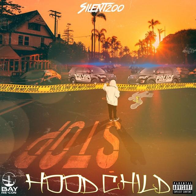 Silent200 – Hood Child
