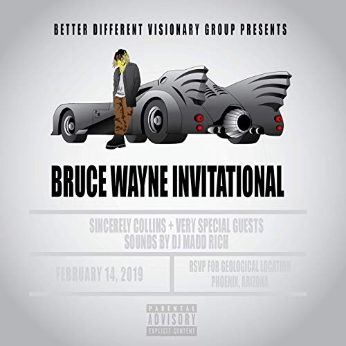 Sincerely Collins & DJ Madd Rich – Bruce Wayne Invitational