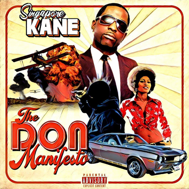 Singapore Kane - The Don Manifesto