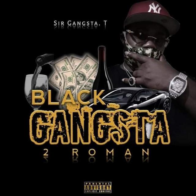 Sir Gangsta. T – Black Gangsta 2 Roman