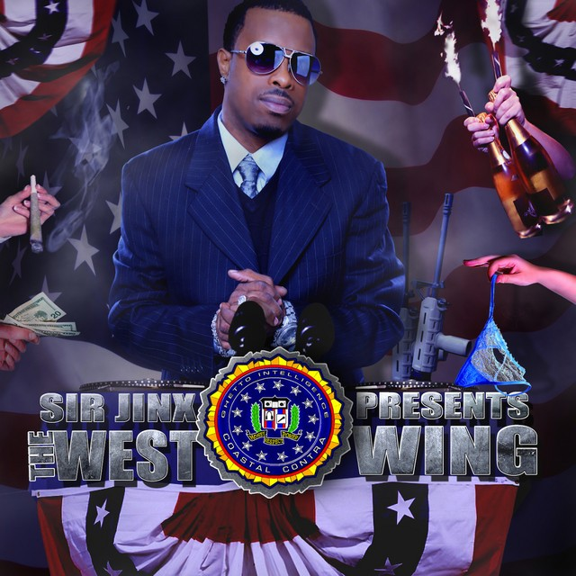 Sir Jinx – Sir Jinx Presents: The West Wing