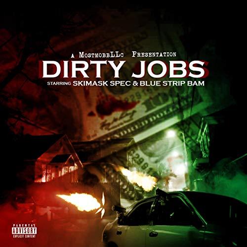 SkiMask Spec & Blue Strip Bam – Dirty Jobs
