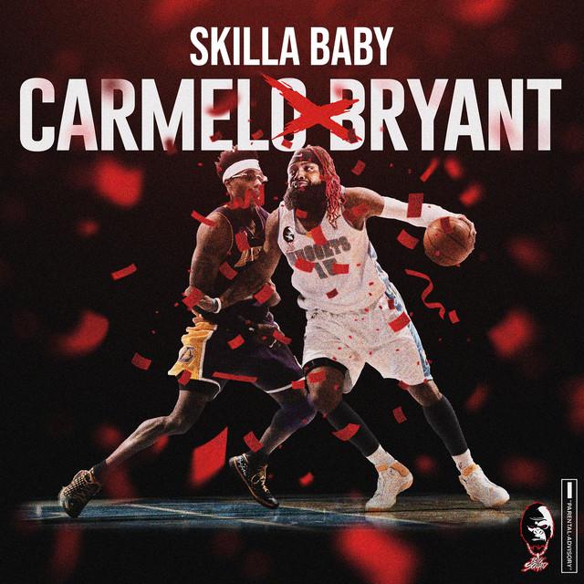 Skilla Baby – Carmelo Bryant