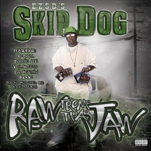 Skip Dog – Raw From The Jaw