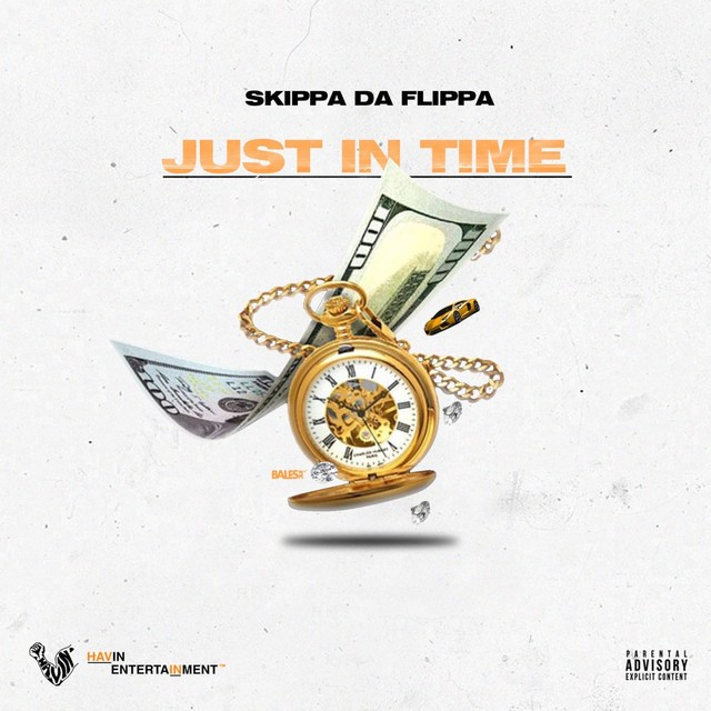 Skippa Da Flippa – Just In Time